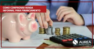 Como comprovar renda informal para financiamento
