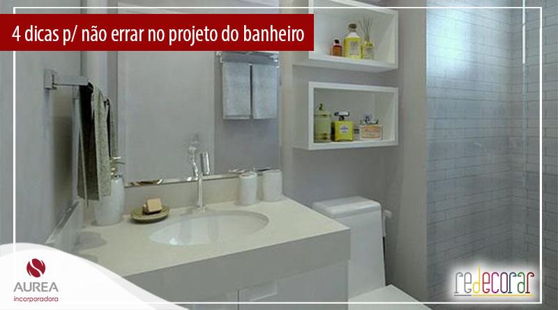4 passos para não errar no projeto do banheiro