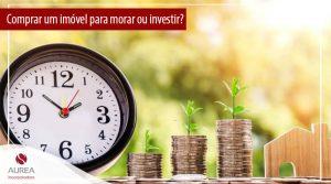 Morar ou investir: como será 2021 para quem quer comprar um imóvel?