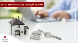 Mercado imobiliário fecha com alta de 9,8% nas vendas